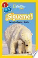 Libro de National Geographic Readers: Sigueme! (follow Me!)
