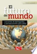 Libro de El Futuro Del Mundo