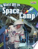Libro de Despegar Hacia El Campamento Espacial (blast Off To Space Camp)