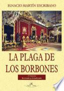 Libro de La Plaga De Los Borbones