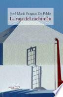 Libro de La Caja Del Cachimán