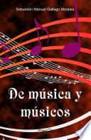 Libro de De Música Y Músicos