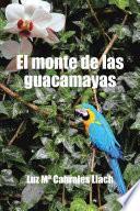 Libro de El Monte De Las Guacamayas