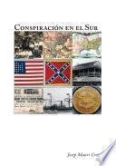 Libro de Conspiraci And Oacute;n En El Sur