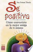 Libro de Se Positiva / The Woman S Book Of Confidence