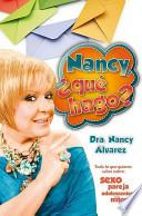 Libro de Nancy, Que Hago? (nancy, What Should I Do?)
