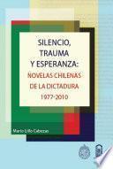 Libro de Silencio, Trauma Y Esperanza