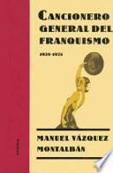 Libro de Cancionero General Del Franquismo, 1939 1975
