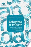 Libro de Adaptar O Morir