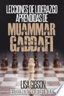 Libro de Lecciones De Liderazgo Aprendidas De Muamar Gaddafi