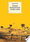 Libro de Literatura Hispanoamericana: Sociedad Y Cultura
