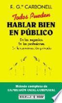 Libro de Todos Pueden Hablar Bien En Público