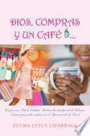 Libro de Dios, Compras Y Un CafÉ