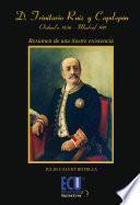 Libro de Don Trinitario Ruiz Capdepón, Orihuela, 1836  Madrid, 1911