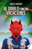 Libro de Al Diablo Con Las Vacaciones