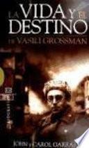 Libro de La Vida Y El Destino De Vasili Grossman