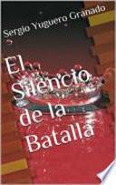 Libro de El Silencio De La Batalla