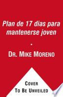 Libro de El Plan De 17 Dias Para Detener El Envejecimiento