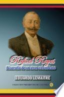 Libro de Rafael Reyes, Biografía De Un Gran Colombiano