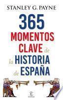 Libro de 365 Momentos Clave De La Historia De España