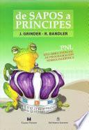 Libro de De Sapos A Príncipes (frogs Into Princes
