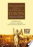 Libro de Reflexiones Sobre La Justicia En Europa Durante La 1.a Mitad Del S. Xix