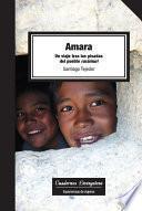 Libro de Amara. Un Viaje Tras Las Pisadas Del Pueblo Rarámuri