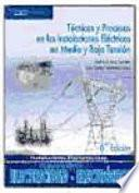 Libro de TÉcnicas Y Procesos En Las Instalaciones ElÉctricas En Media Y Baja TensiÓn