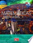 Libro de Matemáticas Aplicadas A Las Ciencias Económico Administrativas