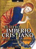 Libro de El Otro Imperio Cristiano