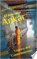 Libro de El Iniciado Ankar