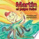 Libro de Martin El Pulpo Feliz!