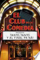 Libro de El Club De La Comedia Presenta…