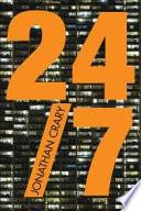 Libro de 24/7: Capitalismo Tardío Y El Fin Del Sueño