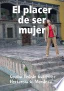 Libro de El Placer De Ser Mujer