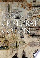 Libro de La Gran Aventura De Cristóbal Colón
