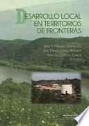Libro de Desarrollo Local En Territorios De Fronteras