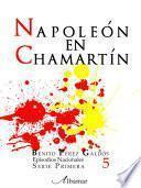 Libro de Libro 5. Napoleón En Chamartín. Episodios Nacionales. Benito Pérez Galdós