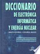 Libro de Diccionario De Electrónica, Informática Y Energía Nuclear