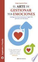 Libro de El Arte De Gestionar Tus Emociones