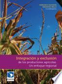 Libro de Integración Y Exclusión De Los Productores Agrícolas
