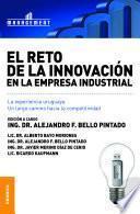 Libro de Reto De La Innovación En La Empresa Industrial: La Experiencia Uruguaya, El