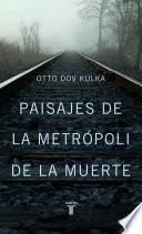 Libro de Paisajes De La Metrópoli De La Muerte