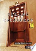 Libro de Use Las Escaleras