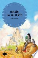 Libro de Igraín La Valiente