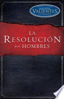 Libro de La Resolucion Para Hombres