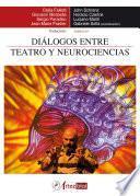 Libro de Diálogos Entre Teatro Y Neurociencias