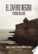 Libro de El Zafiro Negro Y Otros Relatos
