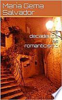 Libro de La Decadencia Es Romanticismo
