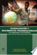 Libro de Globalización Y Movimientos Transnacionales